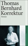 Korrektur - Thomas Bernhard