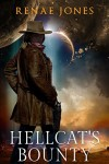 Hellcat's Bounty (Rosewood Space Western Book 1) - Renae  Jones