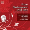 From Shakespeare with Love: The Best of the Sonnets - Alex Jennings, Anton Lesser, Juliet Stevenson, Stella Gonet, Jonathan Keeble, Roy McMillan, David Timson, Trevor White, David  Tennant, Benjamin Soames, Hugh Ross, Maxine Peake, Bertie Carvel, Tom Mison, Anne-Marie Piazza, Gunnar Cauthery, William Shakespeare