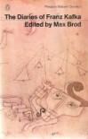 The Diaries Of Franz Kafka, 1910-23 (Penguin Modern Classics) - Franz Kafka, Max Brod, Joseph Kresh, Martin Greenberg