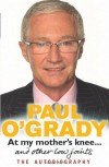 At My Mother's Knee - Paul O'Grady