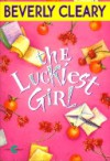 The Luckiest Girl - Beverly Cleary, Eileen McKeating