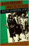 When Harlem Was in Vogue - David Levering Lewis