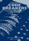 Voices of the Codebreakers: The Inside Story of the Codemakers and Codebreakers of World War II - Michael Paterson