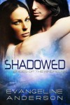 Shadowed (Brides of the Kindred, #8) - Evangeline Anderson
