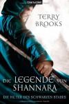Die Legende von Shannara 01: Die Hüter des Schwarzen Stabes - Terry Brooks