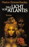 Das Licht von Atlantis - Marion Zimmer Bradley, Rosemarie Hundertmarck