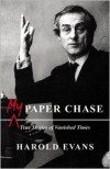 My Paper Chase - Harold Evans