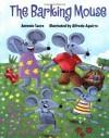 The Barking Mouse - Antonio Sacre