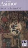 Au prix du papyrus - Isaac Asimov, Monique Lebailly