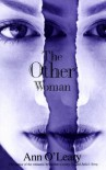The Other Woman - Ann  O'Leary