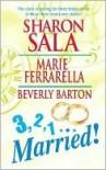 3, 2, 1...Married! - Sharon Sala