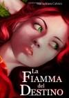 La fiamma del destino - Mariachiara Cabrini