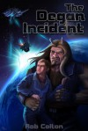 The Degan Incident - Rob Colton