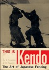 This is Kendo - Junzo Sasamori, Gordon Warner