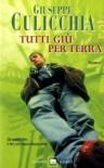 Tutti giù per terra - Giuseppe Culicchia