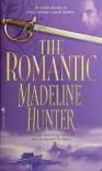 The Romantic - Madeline Hunter