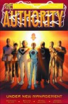 The Authority, Volume 2: Under New Management - Warren Ellis, Mark Millar, Bryan Hitch