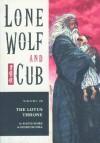 Lone Wolf and Cub, Vol. 28: The Lotus Throne - Kazuo Koike, Goseki Kojima