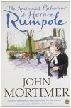 The Anti-Social Behaviour of Horace Rumpole - John  Mortimer