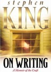 On Writing. A Memoir of the Craft - Stephen King