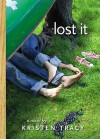 Lost It - Kristen Tracy