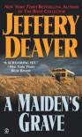 A Maiden's Grave - Jeffery Deaver, Connor O'Brien