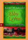 Abby Lynn - Verschollen in der Wildnis - Rainer M. Schröder