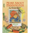 More About Paddington - Michael Bond, Peggy Fortnum
