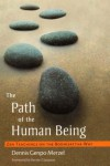 The Path of the Human Being: Zen Teachings on the Bodhisattva Way - Dennis Genpo Merzel