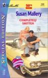 Completely Smitten - Susan Mallery