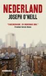 Nederland - Joseph O'Neill, Boo Cassel