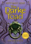 The Darke Toad - Angie Sage