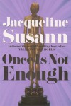 Once Is Not Enough - Jacqueline Susann