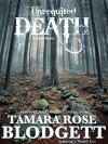 Unrequited Death - Tamara Rose Blodgett
