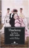 La fiera delle vanità - William Makepeace Thackeray, Maura Ricci Miglietta, Anthony Trollope