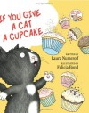 If You Give a Cat a Cupcake (If You Give... Books) - Laura Numeroff