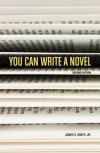 You Can Write a Novel, 2nd Edition - James V. Smith Jr.