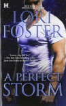 A Perfect Storm - Lori Foster