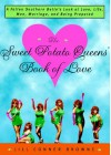 The Sweet Potato Queens' Book of Love By Jill Conner Browne - Caleb Melby (Author)