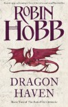 Dragon Haven (The Rain Wild Chronicles, #2) - Robin Hobb
