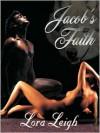 Jacob's Faith (Breeds, #11) - Lora Leigh
