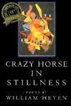 Crazy Horse In Stillness - William Heyen