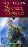 Le retour du roi (Le Seigneur des Anneaux, #3) - J.R.R. Tolkien