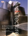 The Story Of Architecture - Jonathan Glancey