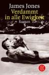 Verdammt In Alle Ewigkeit - James Jones, Otto Schrag