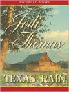 Texas Rain (Whispering Mountain Series #1) - Jodi Thomas, Linda Stephens