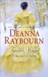 Twelth Night - Deanna Raybourn