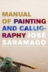 Manual of Painting and Calligraphy - José Saramago, Giovanni Pontiero