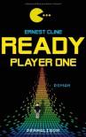 Ready Player One: A Novel - Ernest Cline
